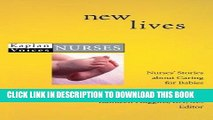 [FREE] EBOOK New Lives: Nurses  Stories about Caring for Babies (Kaplan Voices) BEST COLLECTION
