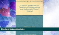 Big Deals  Cases   Materials on Evidence (Bibliographies and Indexes in World History,)  Best