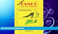 FREE DOWNLOAD  Dentro Tango Argentino: La Storia del piu Importante Show di Tango di Tutti i