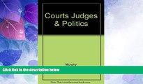Big Deals  Courts, Judges, and Politics  Full Read Best Seller