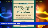 Big Deals  Federal Rules of Civil Procedure 2012-2013 Statutory Supplement with Resources for