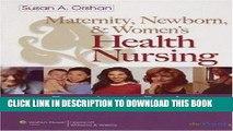 [FREE] EBOOK Maternity, Newborn, and Women s Health Nursing: Comprehensive Care Across the Life