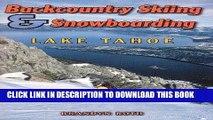 Best Seller Backcountry Skiing   Snowboarding - Lake Tahoe Free Read
