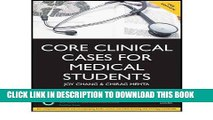 Best Seller Core Clinical Cases for Medical Students: A Problem Based Learning Approach for