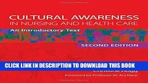 [FREE] EBOOK Cultural Awareness in Nursing and Health Care, Second Edition: An Introductory Text