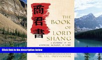 Big Deals  The Book of Lord Shang. a Classic of the Chinese School of Law.  Full Ebooks Most Wanted