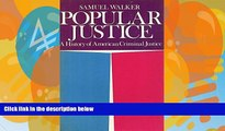 Big Deals  Popular Justice: A History of American Criminal Justice  Full Ebooks Most Wanted