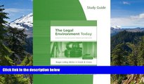 Must Have  Study Guide for Miller/Cross  The Legal Environment Today: Business In Its Ethical,
