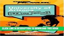 [Ebook] University of Arizona: Off the Record (College Prowler) (College Prowler: University of