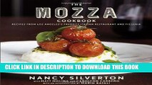 [New] Ebook The Mozza Cookbook: Recipes from Los Angeles s Favorite Italian Restaurant and