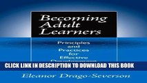 [Free Read] Becoming Adult Learners: Principles and Practices for Effective Development Full
