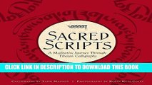 Best Seller Sacred Scripts: A Meditative Journey Through Tibetan Calligraphy Free Read