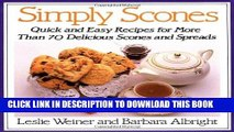 [New] Ebook Simply Scones: Quick and Easy Recipes for More than 70 Delicious Scones and Spreads