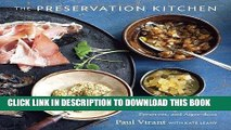 Pdf Download The Preservation Kitchen The Craft Of Making