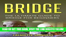 [Free Read] BRIDGE: The Ultimate Guide On How To Play Bridge (bridge, bridge card game, bridge for
