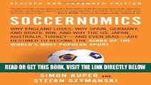 [Free Read] Soccernomics: Why England Loses, Why Spain, Germany, and Brazil Win, and Why the US,