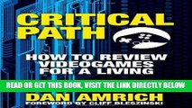 [Free Read] Critical Path: How to Review Videogames for a Living Full Online