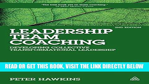 [Free Read] Leadership Team Coaching: Developing Collective Transformational Leadership Free Online
