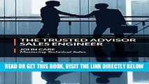 [Free Read] The Trusted Advisor Sales Engineer Free Online
