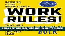 [Free Read] Work Rules!: Insights from Inside Google That Will Transform How You Live and Lead