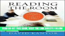 [Free Read] Reading the Room: Group Dynamics for Coaches and Leaders Free Online