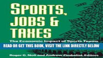 [Free Read] Sports, Jobs, and Taxes: The Economic Impact of Sports Teams and Stadiums Free Online