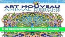 Best Seller Dover Creative Haven Art Nouveau Animal Designs Coloring Book (Adult Coloring) Free