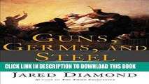 Best Seller Guns, Germs, and Steel: The Fates of Human Societies Free Read