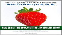 [Free Read] The Film Finance Handbook: How to Fund Your Film: New Global Edition Free Download