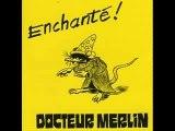 Docteur Merlin - Enchanté - La Gegene