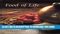 Read Now Food of Life: A Book of Ancient Persian and Modern Iranian Cooking and Ceremonies
