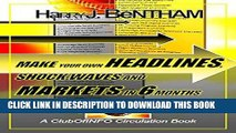 [New] Ebook Make Your Own Headlines, Shock Waves and Markets in Six Months: An Internet Writer s