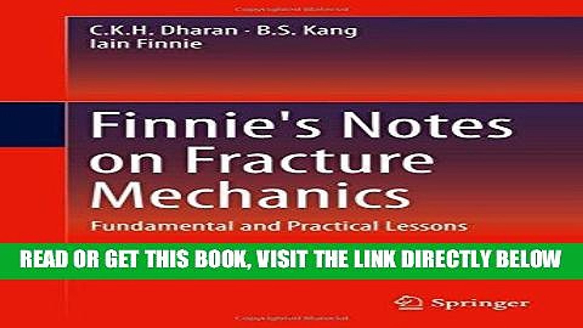 Finnies Notes on Fracture Mechanics: Fundamental and Practical Lessons