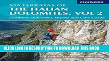 [PDF] Via Ferratas of the Italian Dolomites, Vol 2: Southern Dolomites, Brenta and Lake Garda