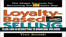 New Book Loyalty-Based Selling: The Magic Formula for Becoming the #1 Sales Rep