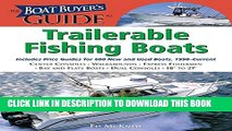 New Book The Boat Buyer s Guide to Trailerable Fishing Boats: Pictures, Floorplans,