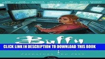 [PDF] Buffy the Vampire Slayer Season 8 Volume 5: Predators and Prey (Buffy the Vampire Slayer: