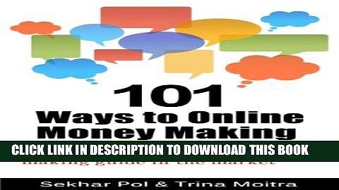 New Book 101 Ways to Online Money Making: The only complete online money making guide in the market