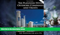 Big Deals  Tax Planning With Offshore Companies   Trusts - The A-Z Guide (Offshore Tax Series Book