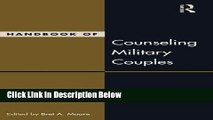 Books Handbook of Counseling Military Couples (Family Therapy and Counseling) Free Online