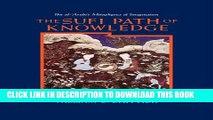[PDF] The Sufi Path of Knowledge: Ibn Al-Arabi s Metaphysics of Imagination Popular Colection