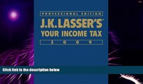 Big Deals  J.K. Lasser s Your Income Tax Professional Edition 2009  Best Seller Books Most Wanted
