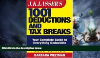 Big Deals  J.K. Lasser s 1001 Deductions and Tax Breaks: The Complete Guide to Everything