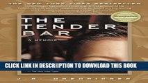 [PDF] The Tender Bar: A Memoir Full Online
