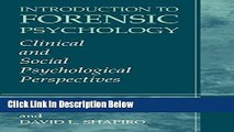 Ebook Introduction to Forensic Psychology: Clinical and Social Psychological Perspectives Full
