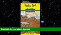 FAVORITE BOOK  Capitol Reef National Park (National Geographic Trails Illustrated Map) FULL ONLINE