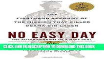[PDF] No Easy Day: The Firsthand Account of the Mission that Killed Osama Bin Laden Popular