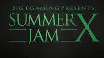 Summer Jam X SFV Grand Final EG Ricki Ortiz x Liquid Nuckledu
