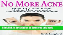 [PDF] No More Acne: How to Cure Acne Using Homemade Treatments   Remedies Popular Colection
