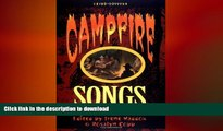 FAVORITE BOOK  Campfire Songs, 3rd (Campfire Books) FULL ONLINE